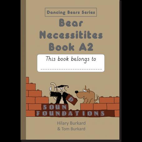 Bear Necessities Book A2 by Hilary Burkard & Tom Burkard, Sound Foundations