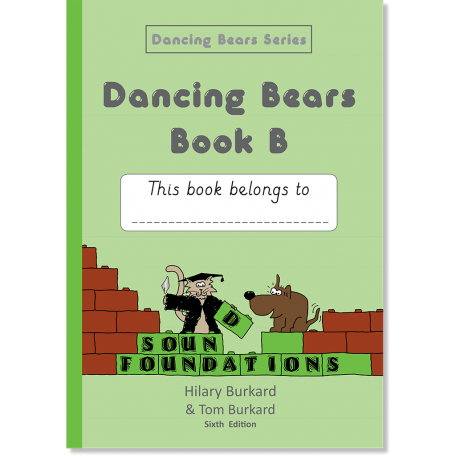 Dancing Bears Book B by Hilary Burkard & Tom Burkard, Sound Foundations