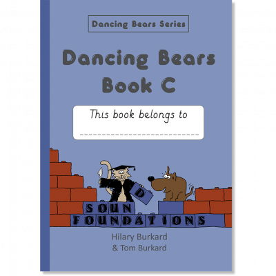 Dancing Bears Book C by Hilary Burkard & Tom Burkard, Sound Foundations
