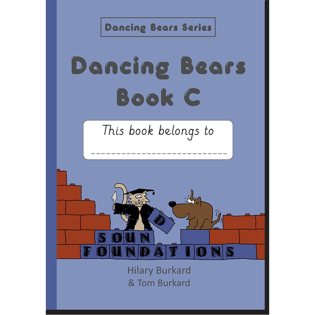 Dancing Bears Book C by Hilary Burkard & Tom Burkard, Sound Foundations
